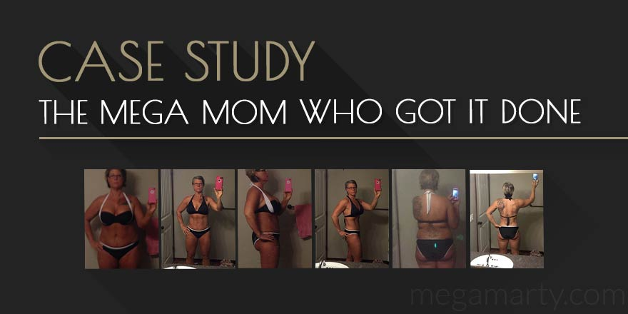 CASE STUDY: The Mega Mom Who Got It Done