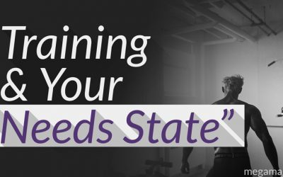 """Training and Your """"Needs State"""""""